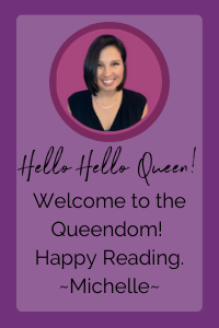 "Purple sidebar block with picture of Michelle. Text reads, ""Hello Hello Queen! Welcome to the Queendom! Happy Reading. ~Michelle"